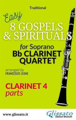 """Clarinet 4 part of """"8 Gospels & Spirituals"""" for Clarinet quartet"""