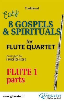 "Flute 1 part of ""8 Gospels & Spirituals"" for Flute quartet"