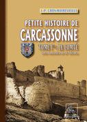 Petite Histoire de Carcassonne (Tome Ier : le Comté)