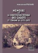 Mémoire sur la constitution physique des Cagots et l'origine de cette caste