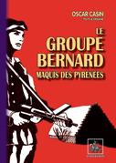 Le Groupe Bernard, maquis des Pyrénées