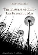 The Flowers of Evil / Les Fleurs du Mal   :  English - French Bilingual Edition