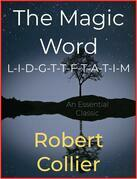 The Magic Word L-I-D-G-T-T-F-T-A-T-I-M