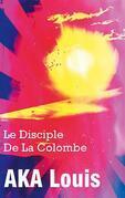 Le Disciple de La Colombe