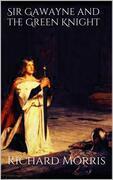 Sir Gawayne and the Green Knight