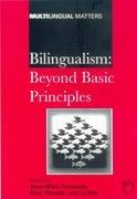 Bilingualism: Beyond Basic Principles