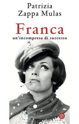 Franca. Un'incompresa di successo