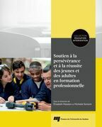 Soutien à la persévérance et à la réussite des jeunes et des adultes en formation professionnelle