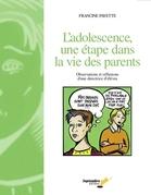L'adolescence une étape dans la vie des parents