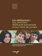 Les adolescents : leur sentiment d'efficacité personnelle et leur choix de carrière
