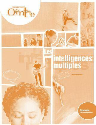 Les intelligences multiples / Fascicule d'accompagnement