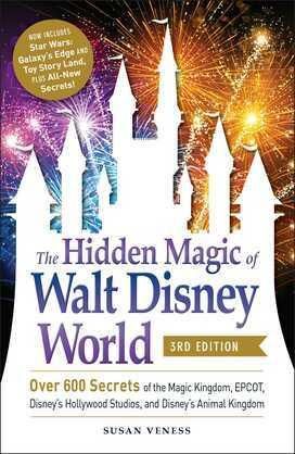 The Hidden Magic of Walt Disney World, 3rd Edition