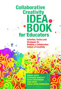 Collaborative Creativity Idea Book for Educators