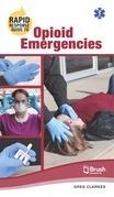 Rapid Response Guide to Opioid Emergencies