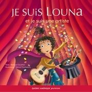 Louna 02 - Je suis Louna et je suis une artiste