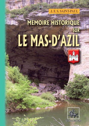 Mémoire historique sur le Mas-d'Azil