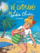 BD La vie compliquée de Léa Olivier 8: Tornade