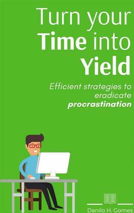 Turn Your Time Into Yield