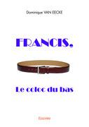 Francis, le coloc du bas