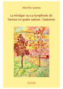 La Féerique ou La Symphonie de l'amour en quatre saisons : l'automne