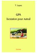 GPA (gestation pour autrui)