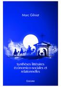 Synthèses littéraires économico-sociales et relationnelles