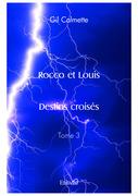 Rocco et Louis – Destins croisés