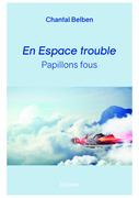 En Espace trouble