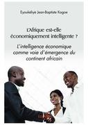 L'Afrique est-elle économiquement intelligente ?