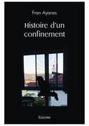 Histoire d'un confinement
