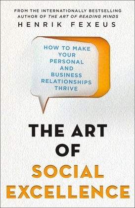 The Art of Social Excellence