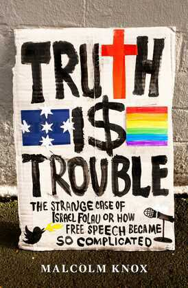 Truth Is Trouble
