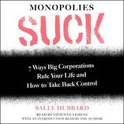 Monopolies Suck