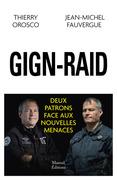 GIGN-RAID deux patrons face aux nouvelles menaces