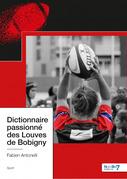 Dictionnaire passionné des Louves de Bobigny