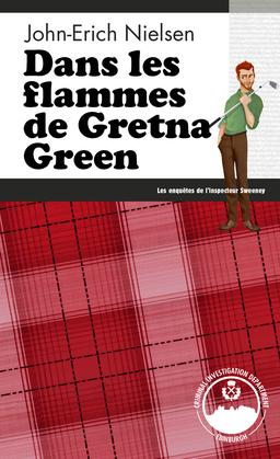 Dans les flammes de Gretna Green