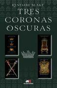 Tres coronas oscuras (Tetralogía)
