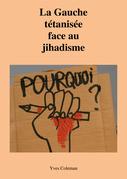 La Gauche tétanisée face au jihadisme