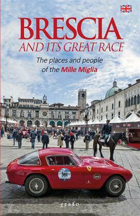 Brescia and its great race