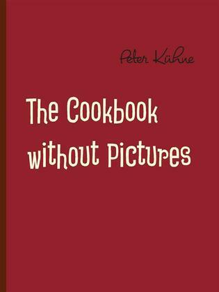 The Cookbook without Pictures