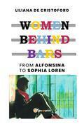 Women behind bars from Alfonsina to Sophia Loren