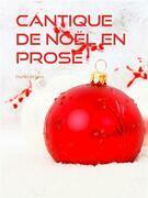 Cantique De Noël En Prose