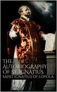 The Autobiography of St. Ignatius