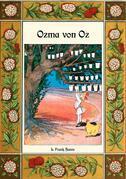 Ozma von Oz - Die Oz-Bücher Band 3