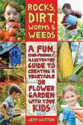Rocks, Dirt, Worms & Weeds