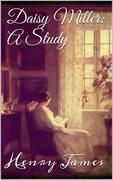 Daisy Miller: A Study