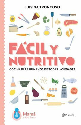 Fácil y nutritivo