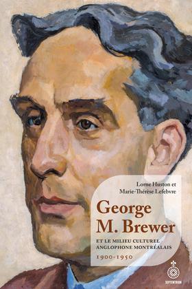 George M. Brewer et le milieu culturel anglophone montréalais