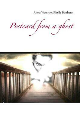 Postcard from a ghost