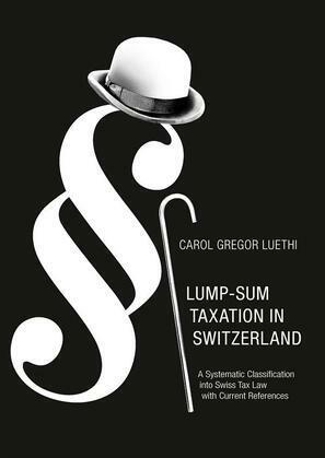 Lump-Sum Taxation in Switzerland